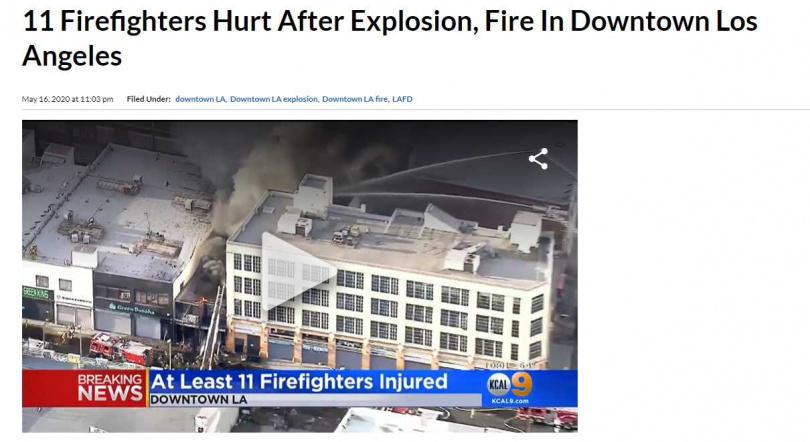 洛杉磯市中心驚傳爆炸,數棟建築物起火,已知10名消防人員受傷,當局定調為「重大緊急事件」。(圖/CBS News)